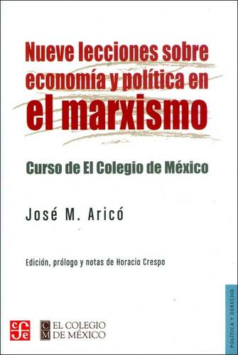 Imagen 1 de 1 de Nueve Lecciones Sobre Economía Y Política En El Marxismo