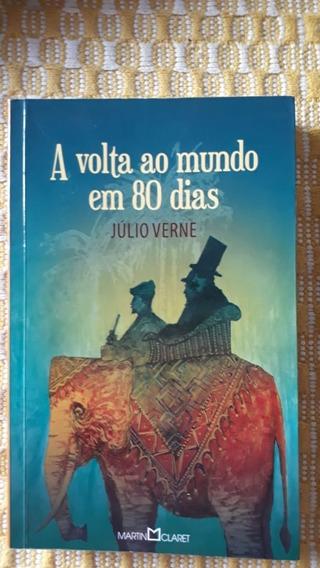 Livro A Volta Ao Mundo Em 80 Dias - Júlio Verne
