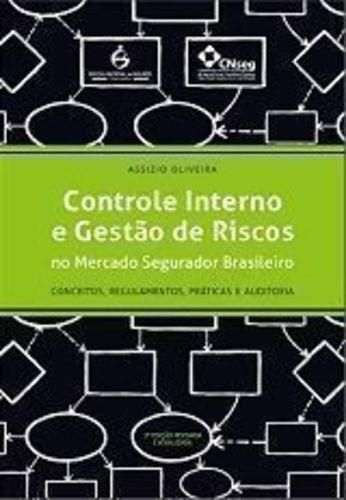 Controle Interno E Gestão De Riscos No Mercado Segurador ...