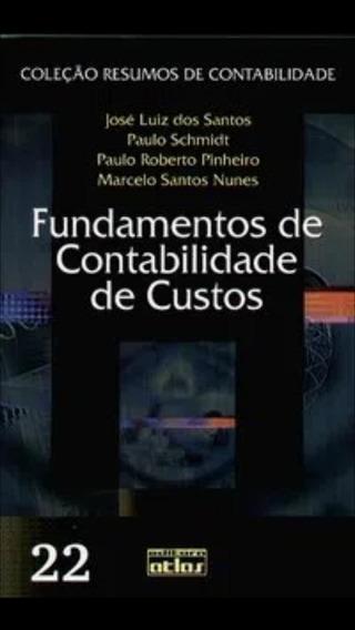 Livro Fundamentos De Contabilidade De Custos - Editora Atlas
