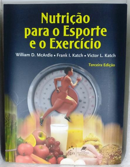 Nutrição Esporte Exercício Mcardle Katch Guanabara Koogan