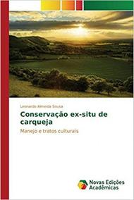 Conservação Ex-situ De Carqueja