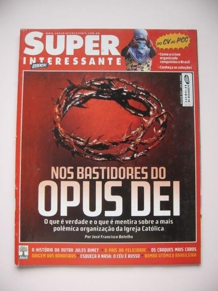 Revista Super Interessante - Nº 227 - Opus Dei