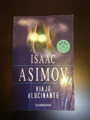 Libro Viaje Alucinante De Isaac Asimov