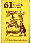 Livro 61 O Espíritos Das Leis - Montesquieu -ano 1982 -§
