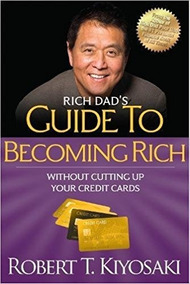 Guide To Becoming Rich Without Cutting... Robert T. Kiyosaki