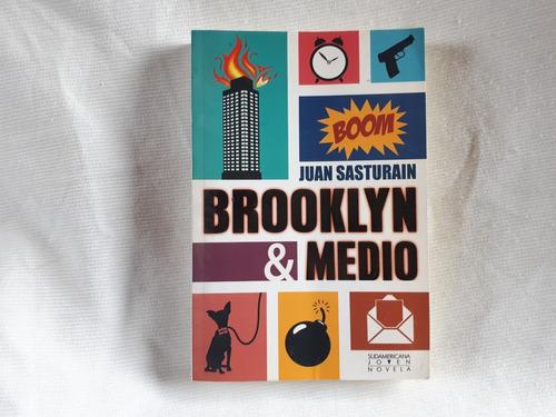 Imagen 1 de 5 de Brooklyn & Medio Juan Sasturain Ed Sudamericana