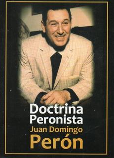 Doctrina Peronista Juan Domingo Perón (ce)