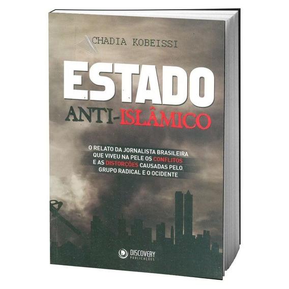 Livro Estado Anti-islâmico Relato Jornalista Brasileira