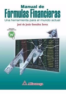 Libro Manual De Fórmulas Financieras - Una Herramienta Para