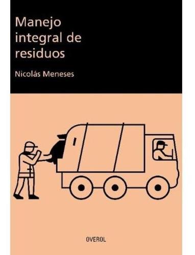 Imagen 1 de 1 de Manejo Integral De Residuos - Nicolás Meneses