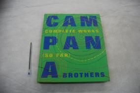 Livro Campana Brothers Complete Works So Far Perfeito Estado