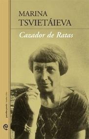 Cazador De Ratas, Marina Tsvietaieva, Paraíso