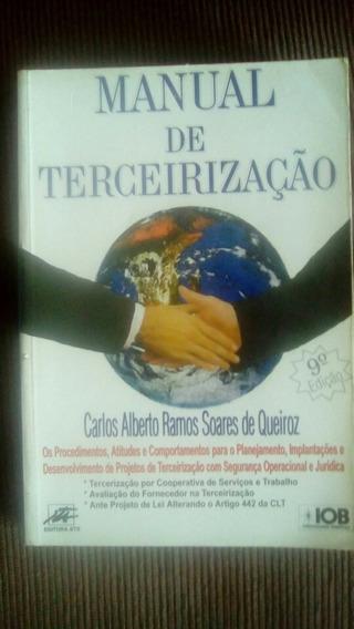 Livro Manual Da Terceirização - Queiroz - 9 Edição