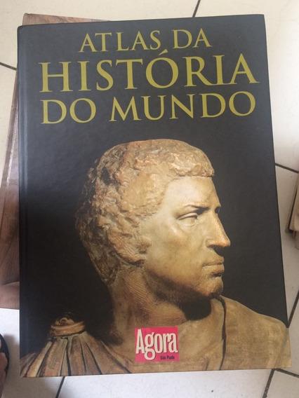 Livro Atlas Da Historia Do Mundo - Agora Sao Paulo