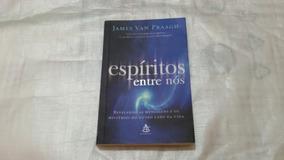 Livro Espiritos Entre Nos