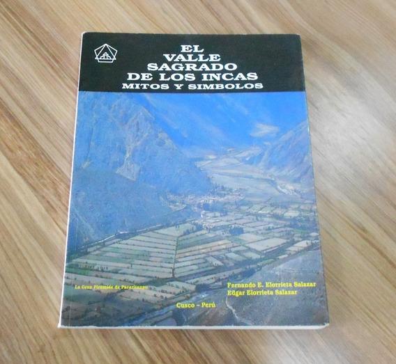 El Valle Sagrado De Los Incas Mitos Y Simbolos