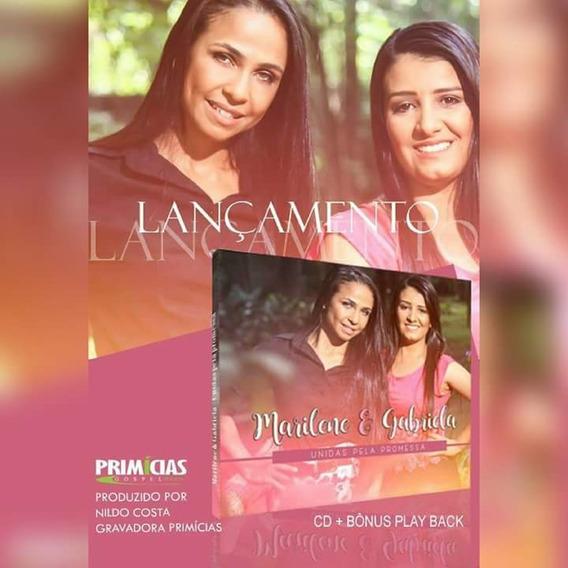 Cd Marilene E Gabriela Unidas Pela Promessa