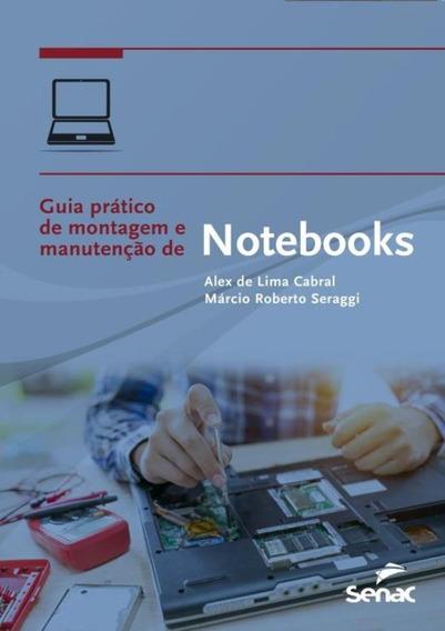 Guia Pratico De Montagem E Manutencao De Notebooks