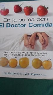 En La Cama Con El Doctor Comida - Marber - Edgson - Nuevo