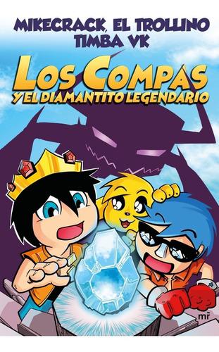 Libro: Los Compas Y El Diamantito Legendario