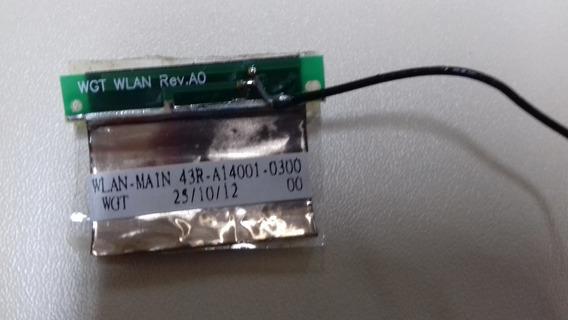 Antena Wireless + Cabo De Notebook 43r-a14001-0300 Wlan Main