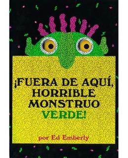 ** Fuera De Aqui Horrible Monstruo Verde ** E Emberly