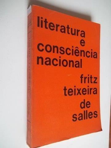* Literatura E Consciência Nacional - Livro