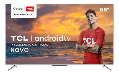 Imagem 1 de 6 de Tv 55 Polegadas Tcl Led Smart 4k Android Comando De Voz