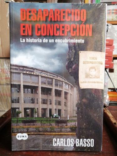 Imagen 1 de 2 de Desaparecido En Concepción. Carlos Basso.