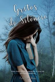 Livro Gritos Do Silêncio - Estefani Dias