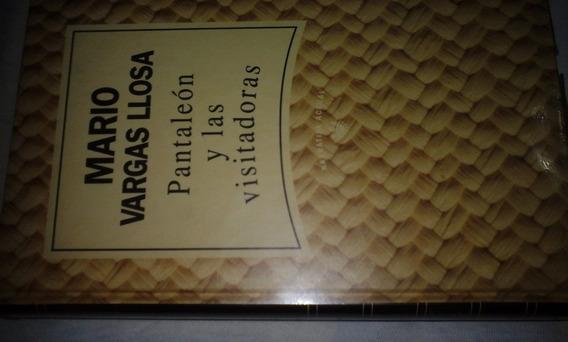 Pantaleón Y Las Visitadoras De Mario Vargas Llosa R B A