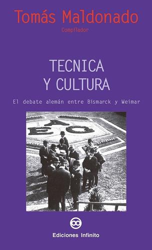 Imagen 1 de 1 de Técnica Y Cultura // Tomás Maldonado