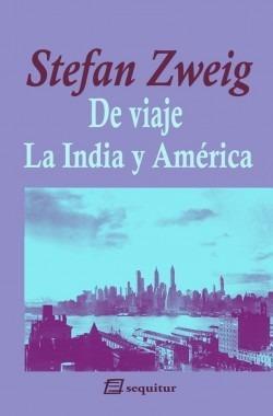 De Viaje, Stefan Zweig, Sequitur