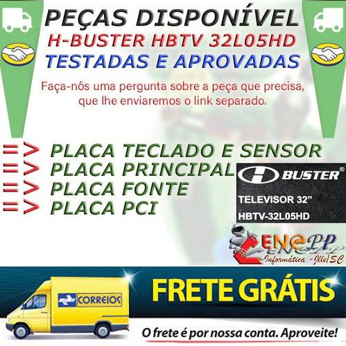 Imagem 1 de 6 de Hbtv 32l05hd1 Diversas Peças Original E Testadas - Cenapp