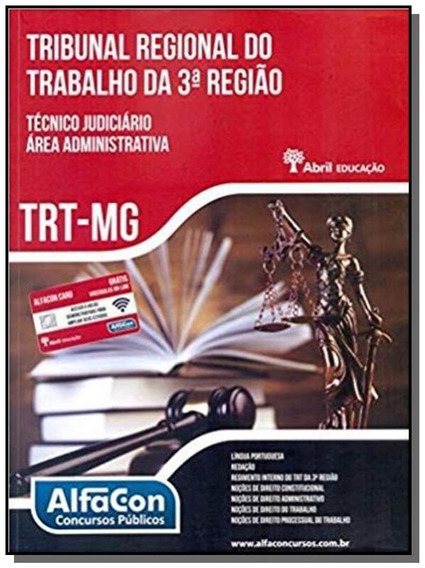 Trt Minas Gerais: Tecnico Judiciario