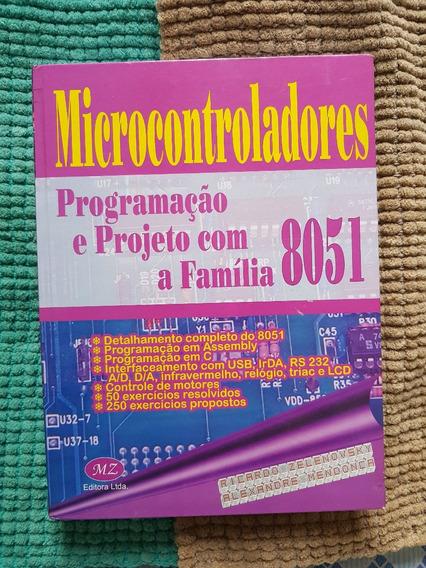 Microcontroladores - Programaçao E Projetos Com A Familia 80