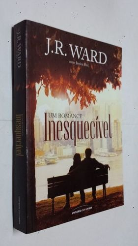Livro Um Romance Inesquecível Jéssica Bird