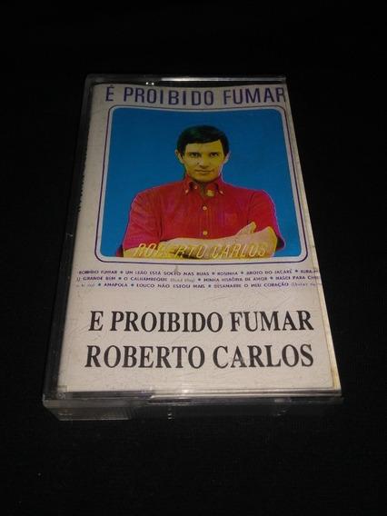 Fita Cassete K7 Roberto Carlos É Proibido Fumar Importado Eu