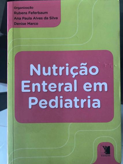 Livro Nutrição Enteral Em Pediatria.