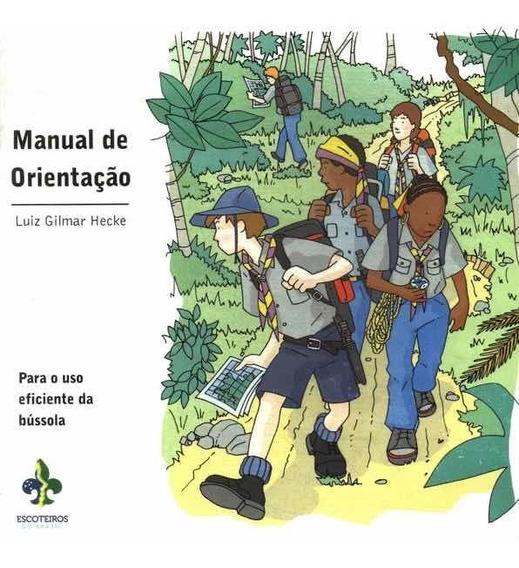 Livro Manual De Orientação - Como Usar Corretamente Bússola
