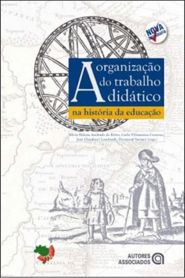 Organizaçao Do Trabalho Didatico Na Historia Da Educaçao