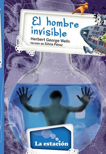 Imagen 1 de 1 de El Hombre Invisible - Estación Mandioca -