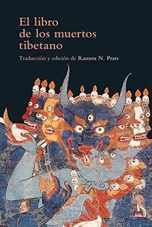 El Libro De Los Muertos Tibetano, Anónimo, Ed. Siruela