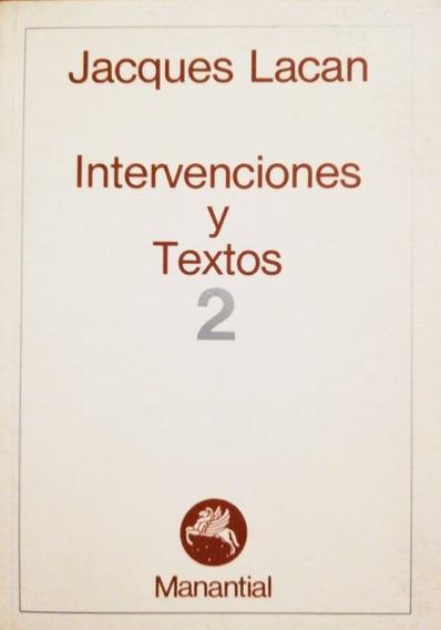 Intervenciones Y Textos 2 - Jacques Lacan