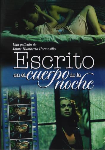 Escrito En El Cuerpo De La Noche Ofelia Murguia Pelicula Dvd