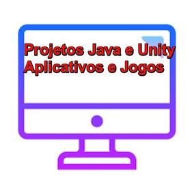 Códigos Fontes Java E Unity-jogos E Aplicativos