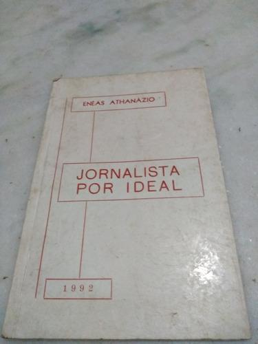 Jornalista Por Ideal Enéas Athanazio