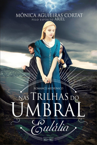 Nas Trilhas Do Umbral - Eulália