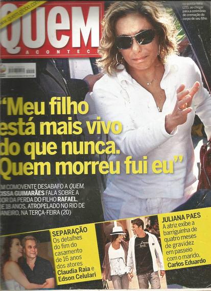 Revista Quem 516/2010 - Cissa/juliana/deborah Secco